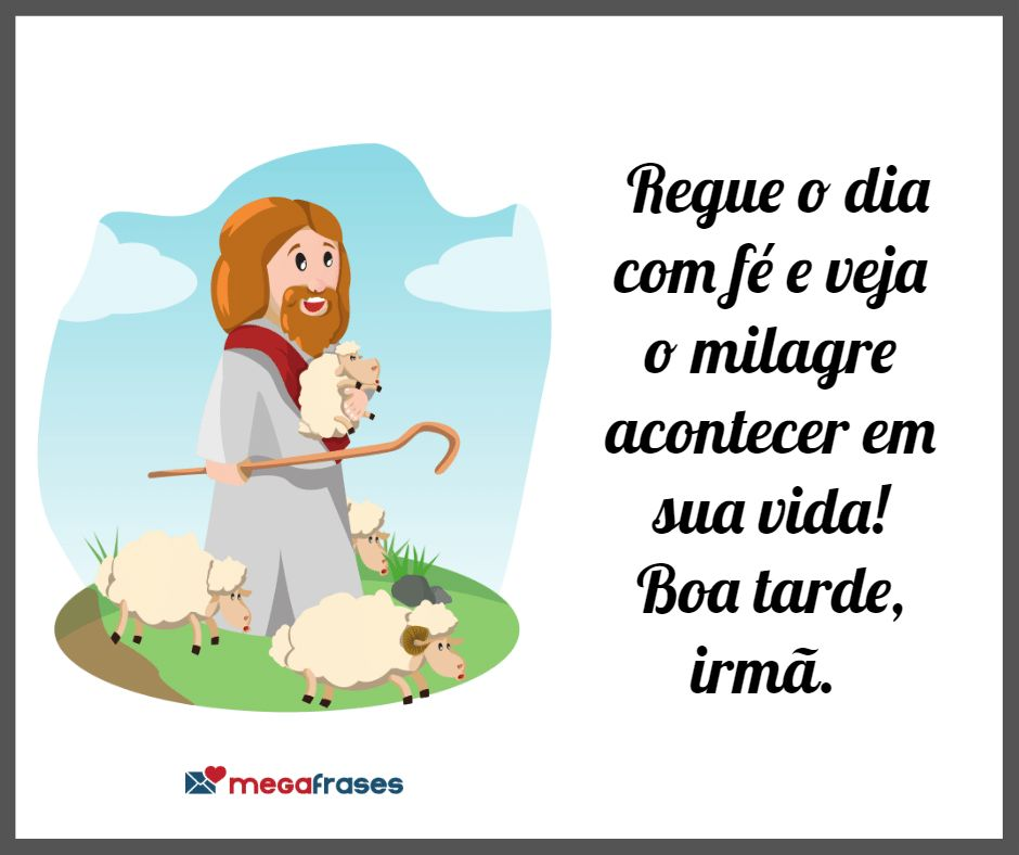megafrases-mensagem-evangelica-de-boa-tarde-irmã