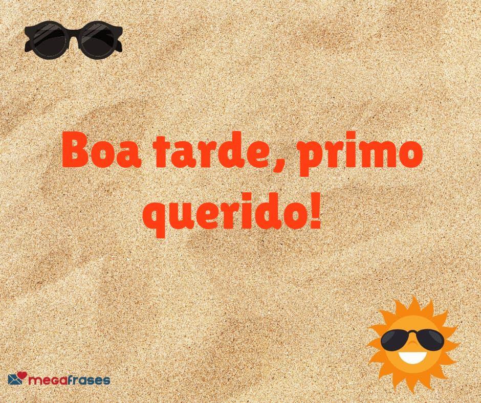 megafrases-boa-tarde-para-primo-facebook