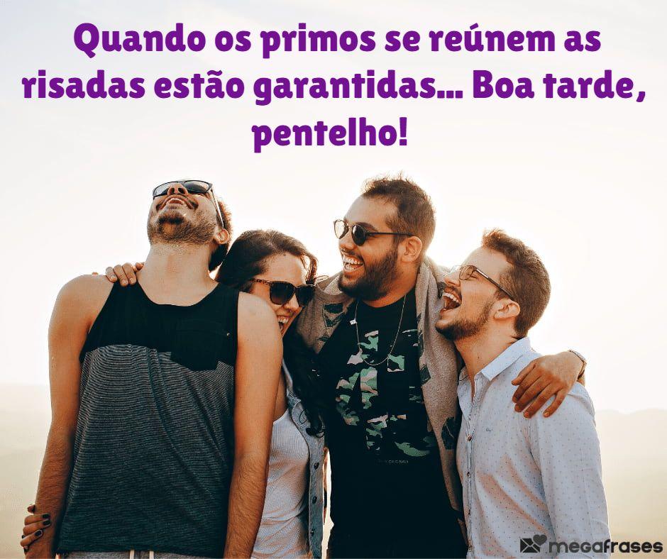 megafrases-boa-tarde-primo-para-status