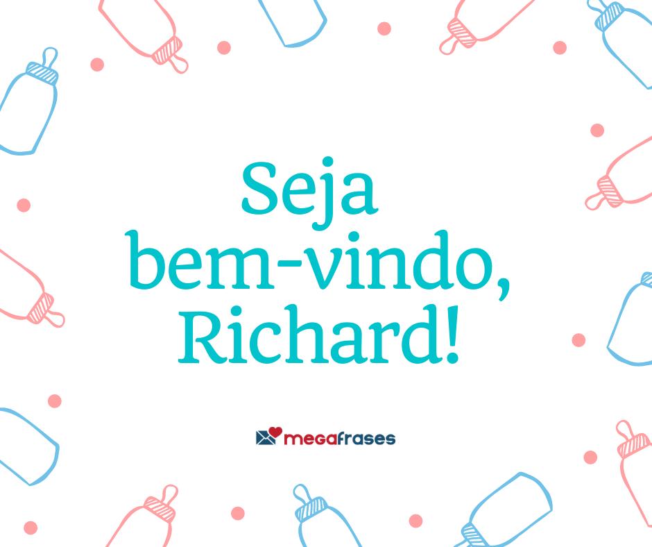megafrases-seja-bem-vindo-richard