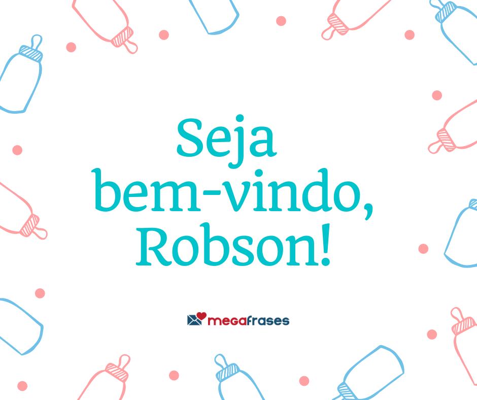 megafrases-seja-bem-vindo-robson