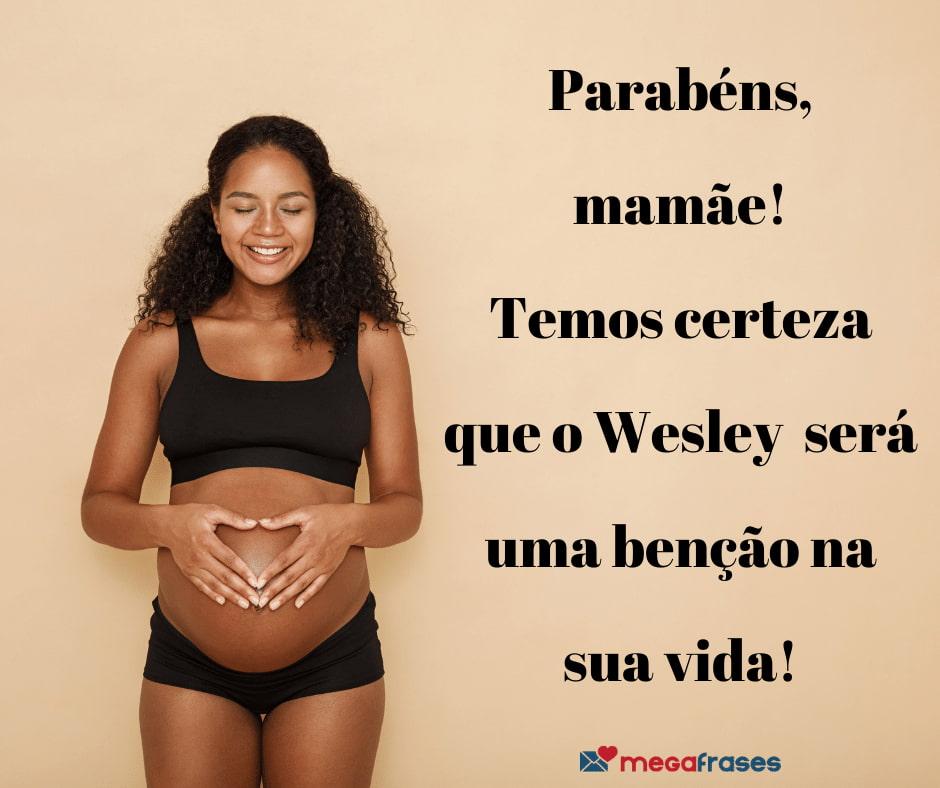megafrases-parabens-mamae-wesley