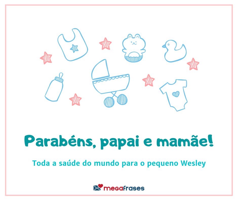 megafrases-parabens-papais-wesley