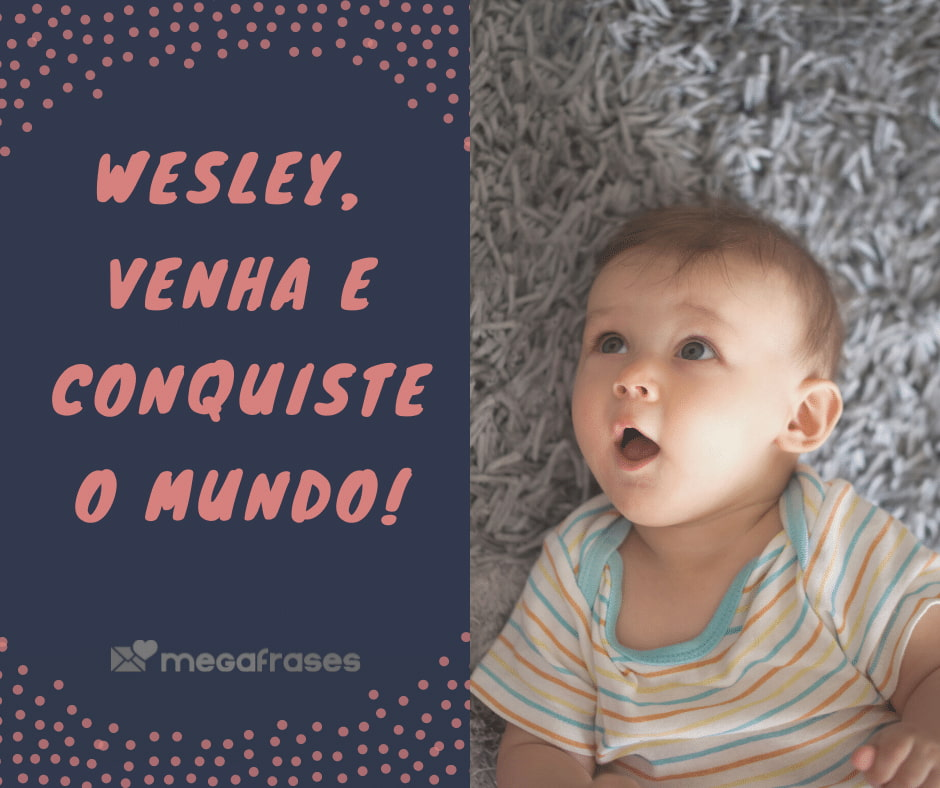 megafrases-wesley-poderosa