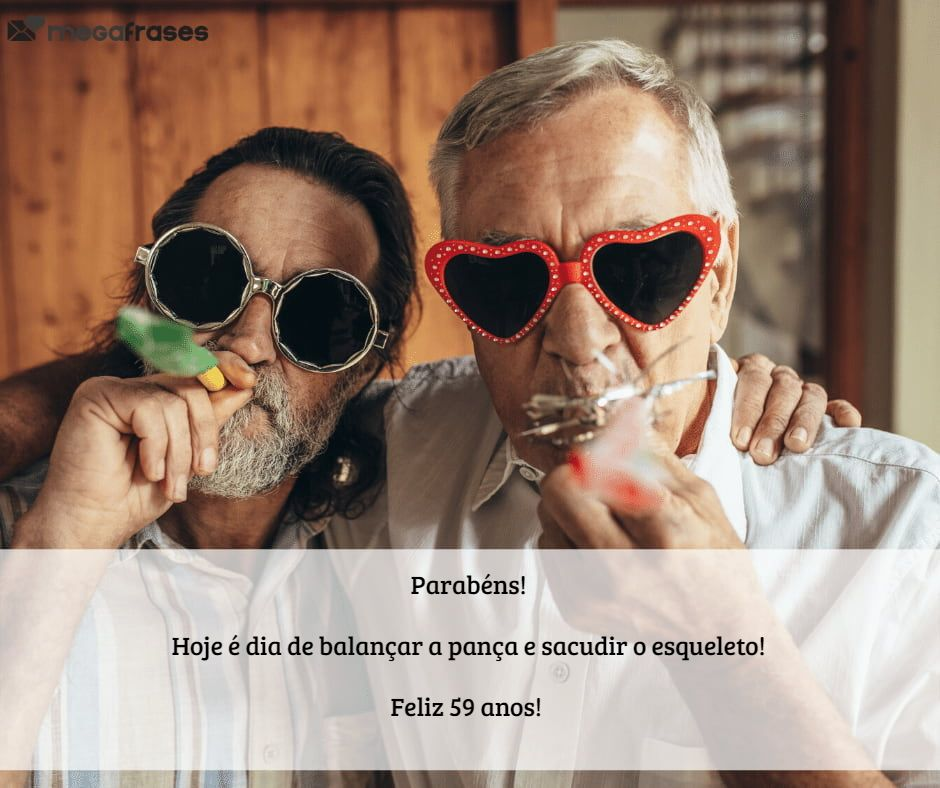 megafrases-mensagens-divertidas-para-aniversario-de-59-anos