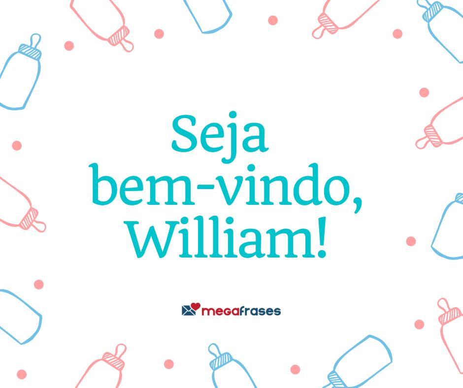 megafrases-seja-bem-vindo-william